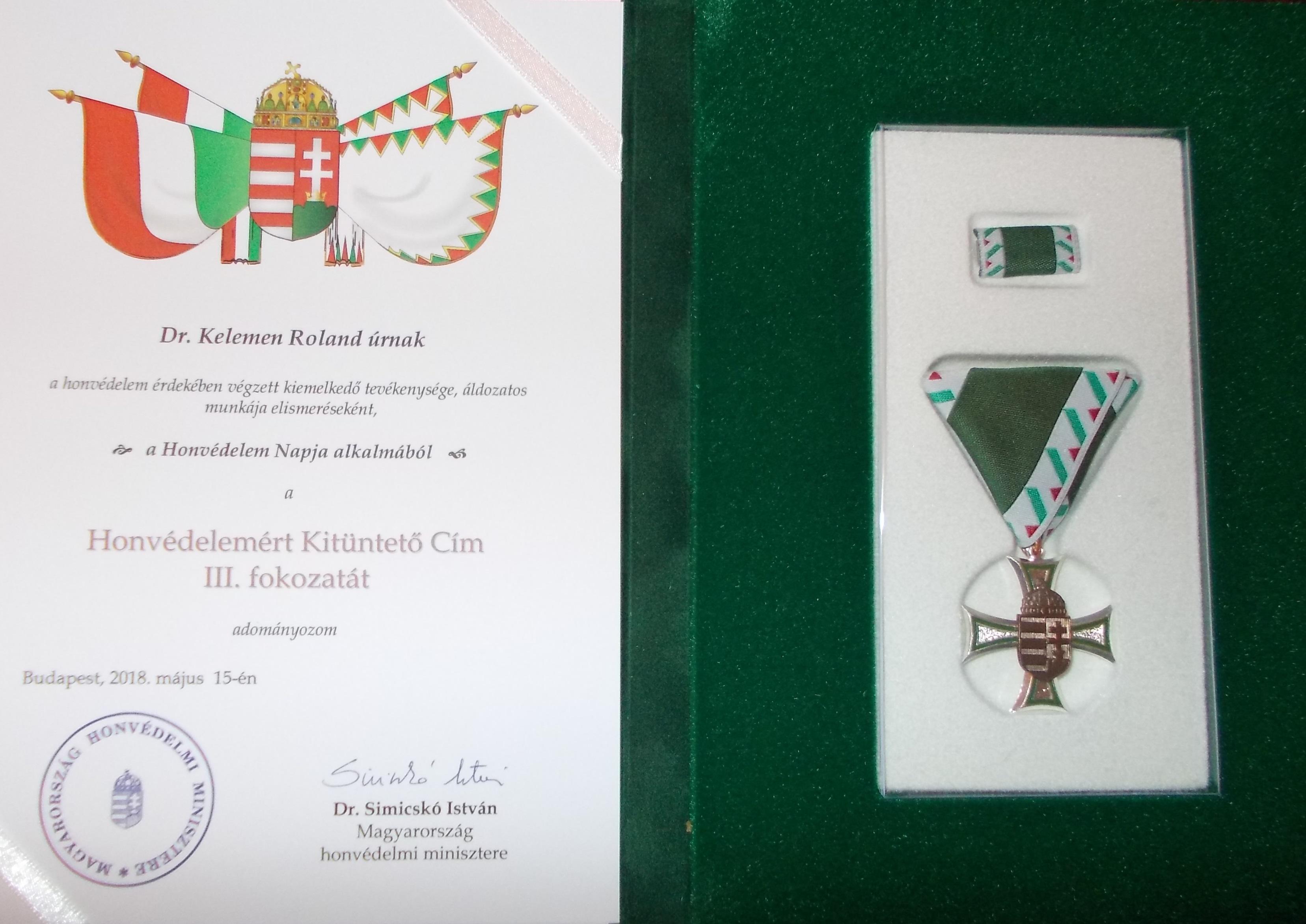 Karunk oktatójának elismerése - Honvédelemért Kitüntető Cím III. fokozat