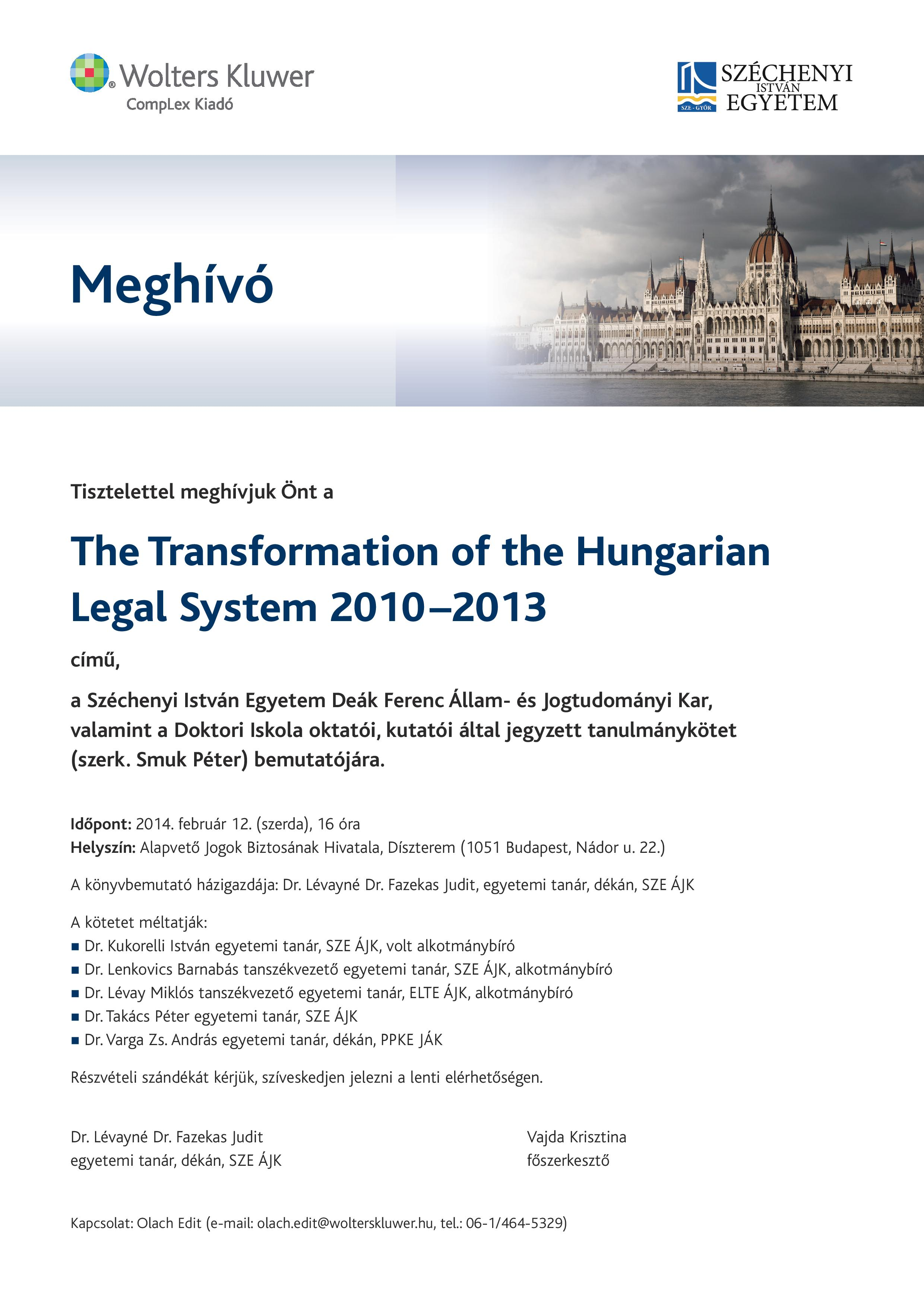 Könyvbemutató: The Transformation of the Hungarian  Legal System 2010–2013
